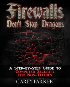 Firewalls Dont Stop Dragons 1st edition OLD