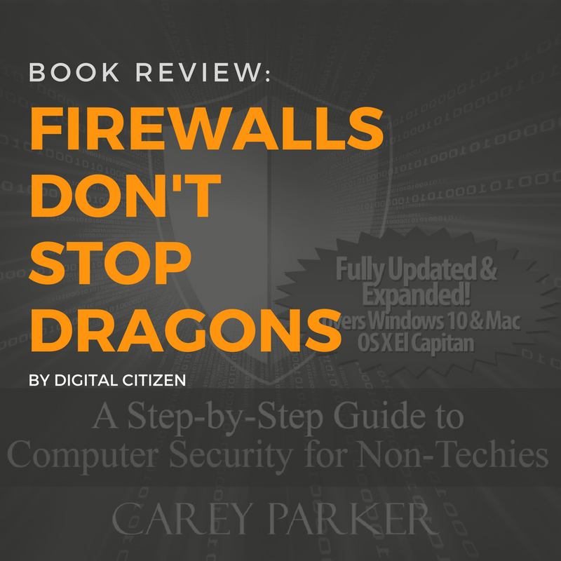 Firewalls Don't Stop Dragons Book Review by Digital Citizen