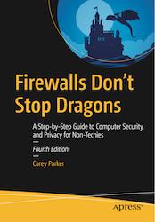 Firewalls Don't Stop Dragons (4th Ed)